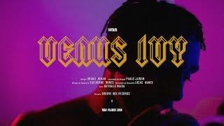 Sotam - Venus Ivy (Videoclipe Oficial) [Prod. Nikov]