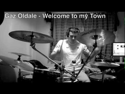 Welcome to my Town Drum Cam Take The Seven Gaz Oldale