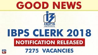 IBPS Clerk 2018 Notification Released | Breaking News | Sarkari Naukari
