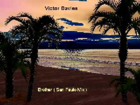 Victor Davies   Brother  San Paulo Mix