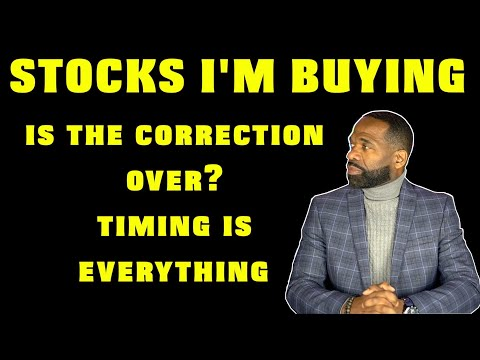 IS THE CORRECTION OVER? | STOCKS TO BUY!