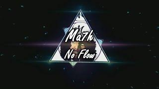 Ma7h - No Flow