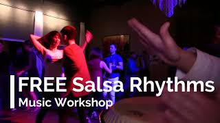 Salsa Rhythms Workshop - Come Celebrate our