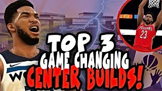 TOP 3 GAME BREAKING CENTER BUILDS! NBA 2K19 BEST CENTER BUILDS (NBA 2K19 BEST PLAYER BUILD)