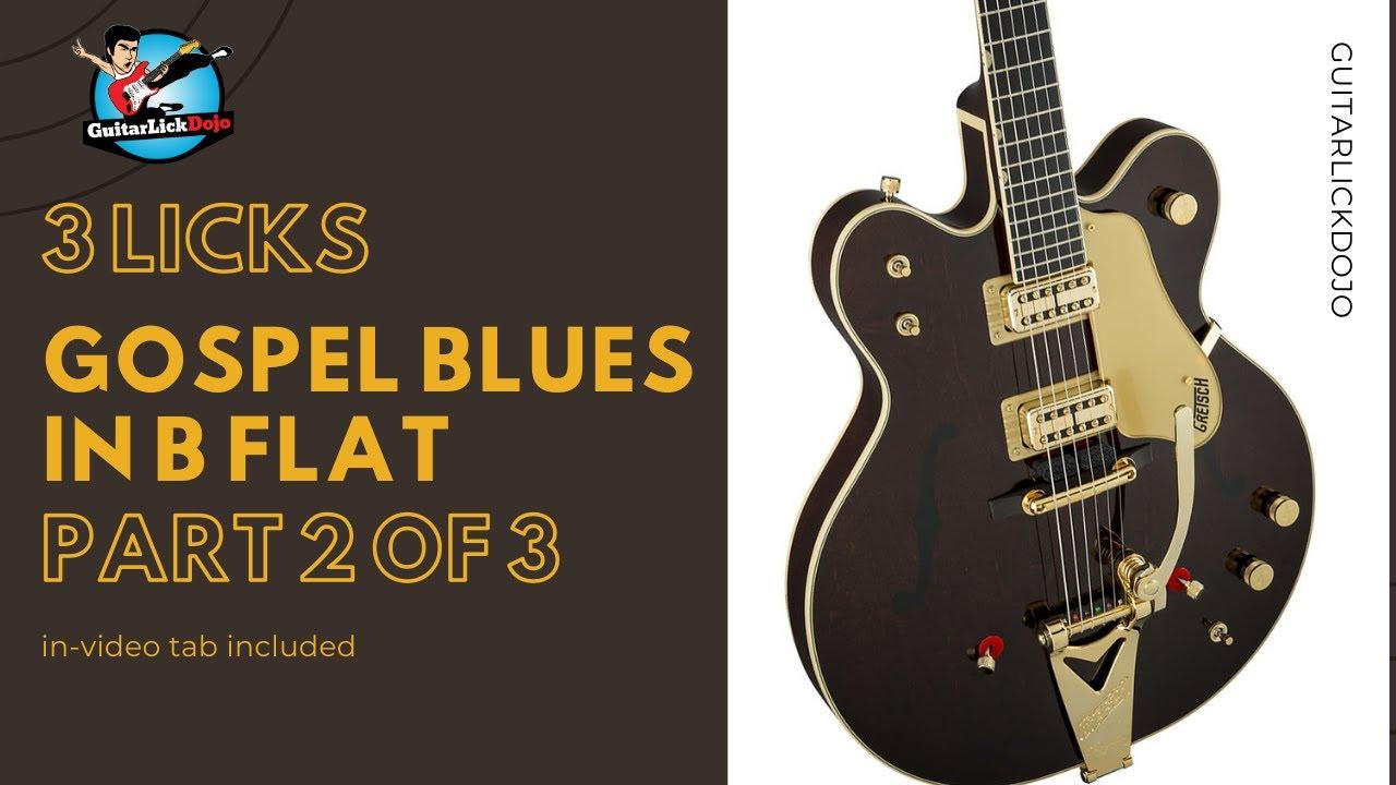 Gospel Blues in Bb - Part 2 of 3
