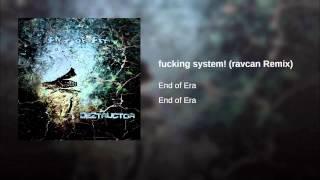 fucking system! (ravcan Remix)