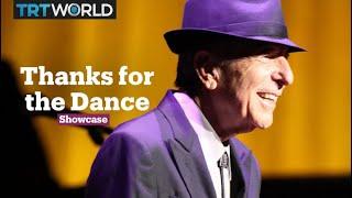 Cohen: Thanks for the Dance | Music | Showcase