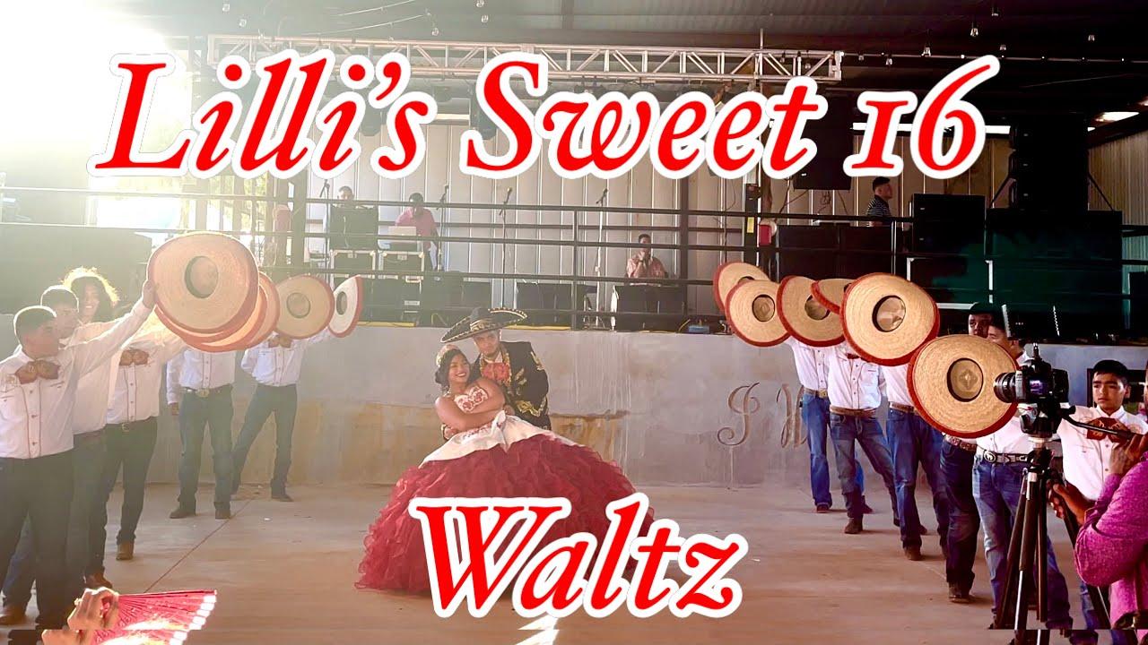 Lilli's Sweet 16 Waltz 2021: Tiempo de Vals (Version Mariachi)