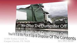 Dumpster Rentals Corpus Christi, TX | Captain Hook Dumpsters Inc
