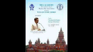 Lecture by the Hon'ble Mr.Justice L.Nageswara Rao, Judge, Supreme Court of India