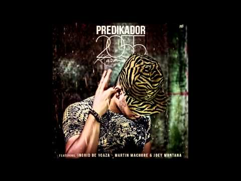 Predikador ft Ingrid De Ycaza - Joey Montana - Martin Machore - 2055 (Karma)