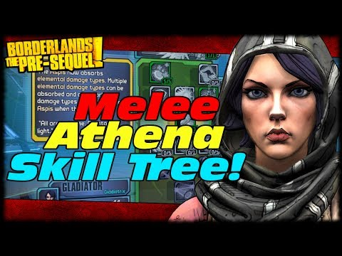 Borderlands The Pre-Sequel Melee Athena Xiphos Skill Tree Breakdown Preview! Melee DOTs!
