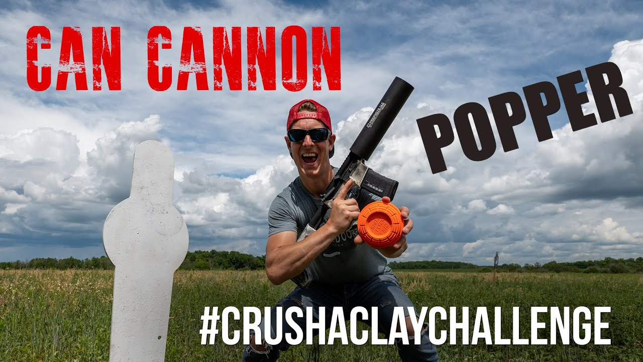 #crushaclaychallenge Can Cannon Popper | Steve Gould