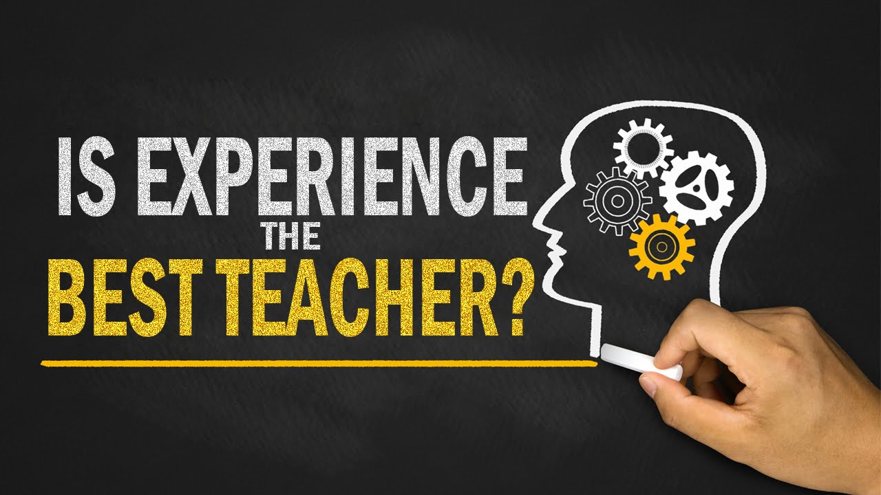 essays on experience is the best teacher A good teacher essay essaysteachers have the a good teacher can be defined as someone who always pushes students to want to do their best while at the same time.