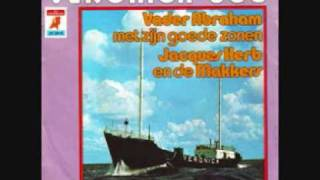 Vader Abraham & Jacques Herb & Zijn Goede Zonen - Veronica 538