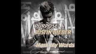 Mark My Words -LETRA(Ingles/Español)I Justin Bieber (Purpose)