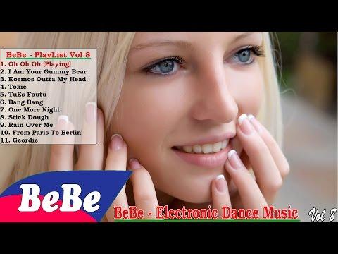 Best Electronic Dance Music EDM | Trouble Is A Friend Remix - BeBe