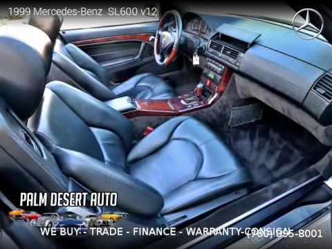 1999 mercedes benz sl600 v12 palm desert auto sales for Mercedes benz palm desert