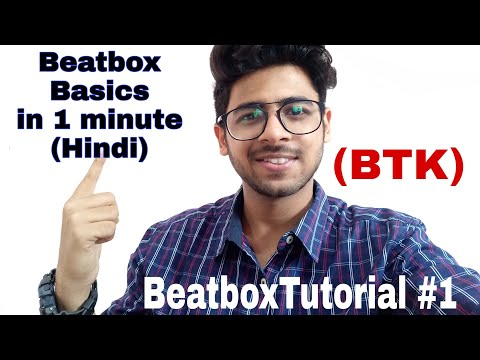 Beatboxing tutorials for beginners in Hindi   BeatboxTutorial #1