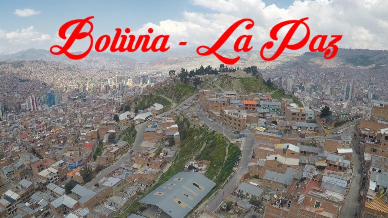 Bolivia - La Paz: Una ciudad de altura ⛰ #1 - YouTube