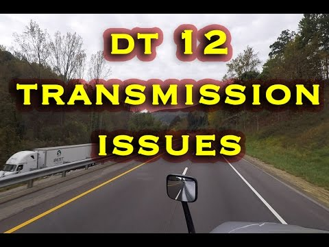 MY ISSUES WITH THE DT12 AUTOMATIC TRANSMISSION