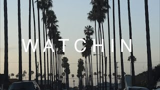 """WATCHIN"" feat. J. Harp"