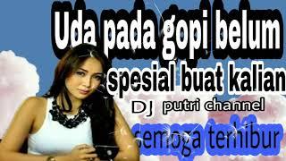 Download lagu DJ Uda pada ngopi belum.keren banget 👍 broow