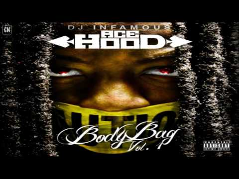 Ace Hood - Body Bag [FULL MIXTAPE + DOWNLOAD LINK] [2011]