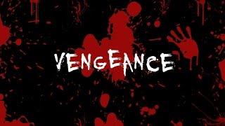 Vengeance || Horror / Thriller Short Film
