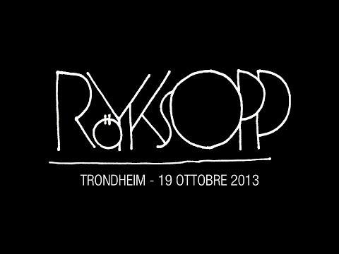 Royksopp + Susanne Sundfør + Robyn live at UKA-13