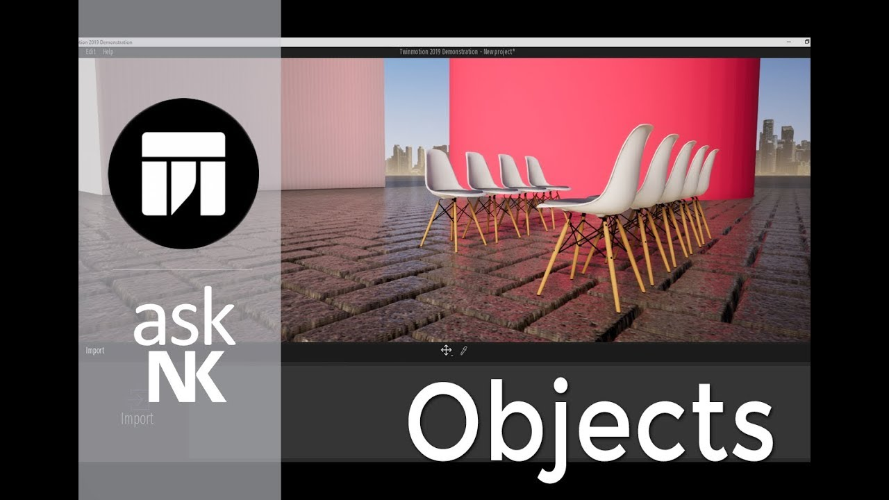 TwinMotion 2019 - Working with Objects