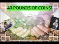 HOW MUCH CASH FOR 40 LBS OF COINS???