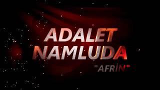 Adalet Namluda: Afrin