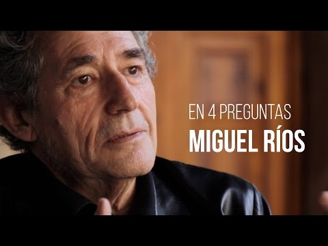 En cuatro preguntas: Miguel Ríos