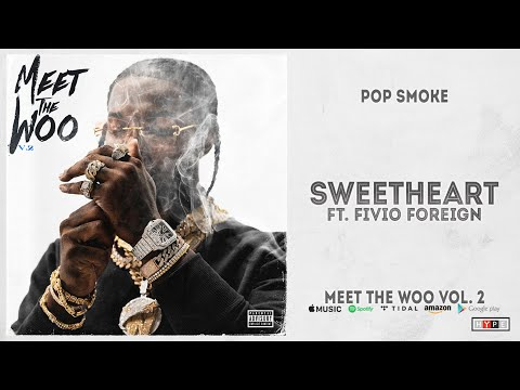Pop Smoke Sweetheart Ft Fivio Foreign Meet The Woo 2