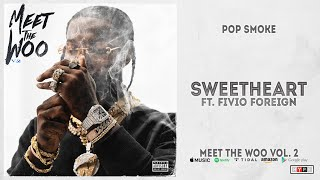 Gambar cover Pop Smoke - Sweetheart Ft. Fivio Foreign (Meet The Woo 2)