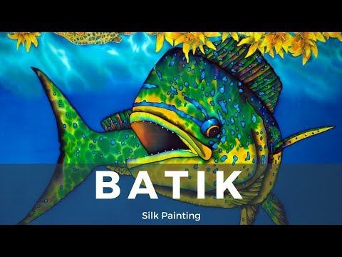 BATIK SILK PAINTING WITH JEAN-BAPTISTE – FINE ART – MAHI MAHI
