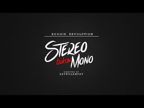 Boogie Revolution - Stereo Bukan Mono
