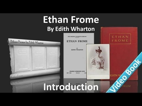 Ethan Frome by Edith Wharton - Introduction
