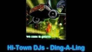 Hi-Town DJs - Ding-A-Ling
