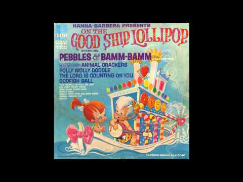 Pebbles & Bamm-Bamm - On the Good Ship Lollipop (song)