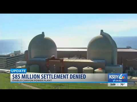 CPUC approves Diablo Canyon closure, denies $85 million settlement for SLO County