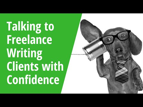Talking to Freelance Writing Clients with Confidence - Insid
