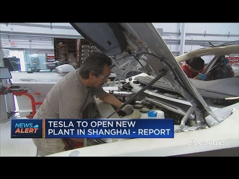 Tesla to open new plant in Shanghai