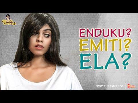 Thumbnail: Enduku Emiti Ela | Types of curious people | Dilkush Dheeraja | Chai Bisket
