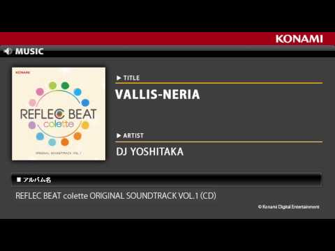 VALLIS-NERIA / REFLEC BEAT colette ORIGINAL SOUNDTRACK VOL.1
