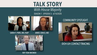 TALK STORY WITH HOUSE MAJORITY - 6/10/20