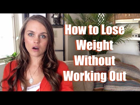 How to lose weight without working out - YouTube