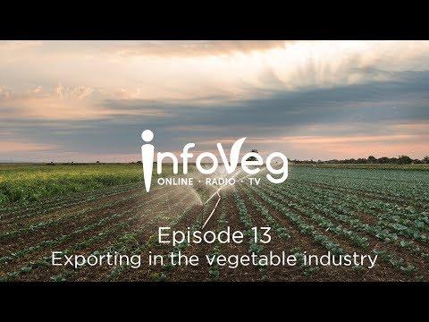 InfoVeg TV Episode 13   Exporting In The Australian Vegetable Industry
