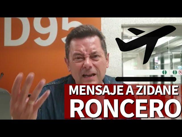 Roma 2 - R. Madrid 2   El mensaje directo de Roncero a Zidane desde el aeropuerto   Diario AS